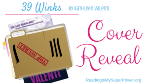 Cover Reveal: 39 Winks by Kathleen Valenti