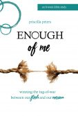 Book Excerpt (and a Giveaway!): Enough of Me by Priscilla Peters
