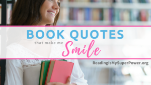 Top Ten Tuesday: Book Quotes That Make Me Smile