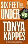 Book Review & Guest Post (and a Giveaway!): Six Feet Under by Tonya Kappes
