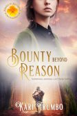 Book Spotlight (and a Giveaway!): Bounty Beyond Reason by Kari Trumbo