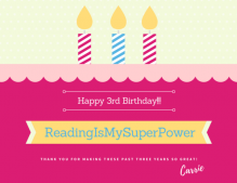 Happy 3rd Birthday, Reading Is My SuperPower!!
