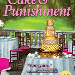 Book Review (and a Giveaway!): Cake and Punishment by Maymee Bell