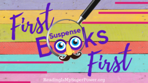 Top Ten Tuesday: First Books First (Suspense Edition)