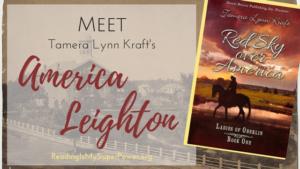 Guest Post from Tamera Lynn Kraft: Meet America Leighton