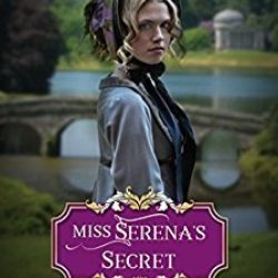 Book Review (and a Winning Miss Winthrop mini-review bonus!): Miss Serena's Secret by Carolyn Miller