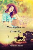 Book Review (and a Giveaway!): Presumption and Partiality by Rebekah Jones