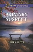Book Review (and a Giveaway!): Primary Suspect by Laura Scott