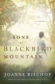 Book Review (and a Giveaway!): Sons of Blackbird Mountain by Joanne Bischof