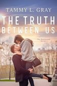 Book Review (and a Giveaway!): The Truth Between Us by Tammy L. Gray