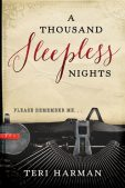 Book Spotlight (and a Giveaway!): A Thousand Sleepless Nights by Teri Harman