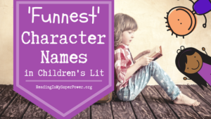 Top Ten Tuesday: 'Funnest' Character Names in Children's/YA Literature