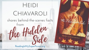 Guest Post (and a Giveaway!): Heidi Chiavaroli & The Hidden Side