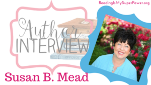 Author Interview (and a Giveaway!): Susan B. Mead & Don't Go Through Life Naked