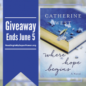 Author Interview (and a Giveaway!): Catherine West & Where Hope Begins