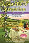 Book Review (and a Giveaway!): A Souffle of Suspicion by Daryl Wood Gerber