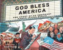 Book Review (and a Giveaway!): God Bless America: The Story of an Immigrant Named Irving Berlin by Adah Nuchi