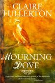 Book Spotlight (and a Giveaway!): Mourning Dove by Claire Fullerton