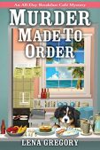 Book Review (and a Giveaway!): Murder Made to Order by Lena Gregory