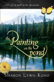 Series Spotlight (and a Giveaway!): The Painting on the Pond series by Sharon Lewis Koho