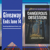 Author Interview (and a Giveaway!): Jessica R. Patch & Dangerous Obsession