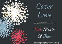 Top Ten Tuesday: Cover Love – Red, White & Blue Edition
