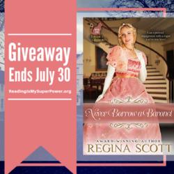 Guest Post (and a Giveaway!): Regina Scott & Never Borrow a Baronet