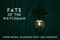 Cover Reveal Scavenger Hunt (and Giveaway!): Fate of the Watchman by Chad Pettit