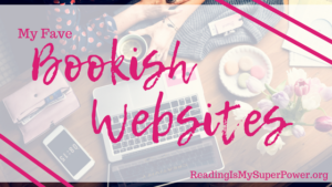 Top Ten Tuesday: My Fave Bookish Websites