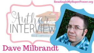 Author Interview (and a Giveaway!): Dave Milbrandt & Running