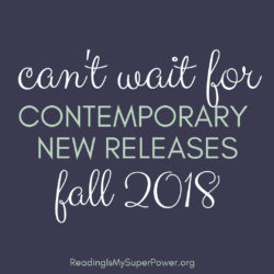 New Releases I'm Excited About (and Giveaways!): Fall 2018 Contemporary Fiction