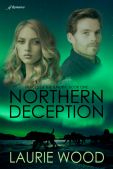 Book Review (and a Giveaway!): Northern Deception by Laurie Wood
