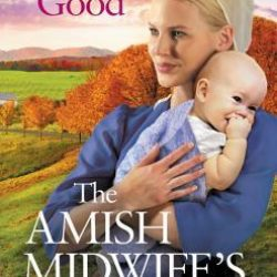 Book Review (and a Giveaway!): The Amish Midwife's Secret by Rachel J. Good