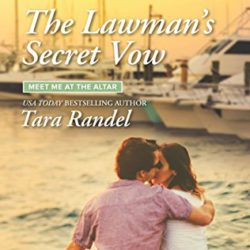 Book Review (and a Giveaway!): The Lawman's Secret Vow by Tara Randel