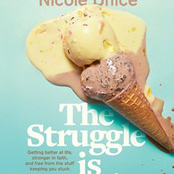 Book Review (and a Giveaway!): The Struggle is Real by Nicole Unice