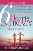 Book Spotlight (and a Giveaway!): The Six Hearts of Intimacy by Bob & Cheryl Moeller