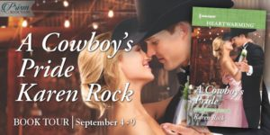 Blog Tour Finale (and Giveaway!): A Cowboy's Pride by Karen Rock