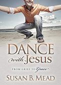 Book Review (and a Giveaway!): Dance with Jesus by Susan B. Mead