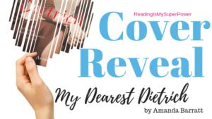 Cover Reveal: My Dearest Dietrich by Amanda Barratt