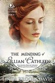 Book Review (and a Giveaway!): The Mending of Lillian Cathleen by Linda Brooks Davis