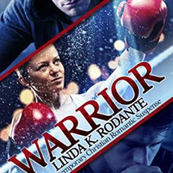 Book Review: Warrior by Linda K. Rodante
