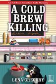 Book Review (and a Giveaway!): A Cold Brew Killing by Lena Gregory