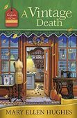 Book Review (and a Giveaway!): A Vintage Death by Mary Ellen Hughes
