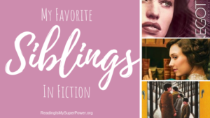 Top Ten Tuesday: My Fave Siblings In Fiction