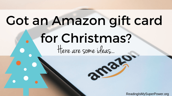 So You Got An Amazon Gift Card For Christmas Ideas For Bookworms Reading Is My Superpower