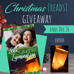 It's Beginning to Look a Lot Like Christmas (Reads) GIVEAWAY: Love, Laughter, & Luminarias