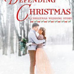 Book Review: Defending Christmas by Carol Ross