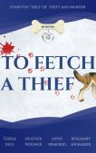 "Guest Post: The Dogs of ""To Fetch a Thief"" by Inge, Weidner, Ormerod, and Shomaker"