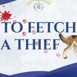"""Guest Post: The Dogs of """"To Fetch a Thief"""" by Inge, Weidner, Ormerod, and Shomaker"""