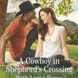 Book Spotlight (and Giveaway!): A Cowboy in Shepherd's Crossing by Ruth Logan Herne